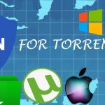 5 Best VPN for Torrenting, P2P File Sharing March 2017
