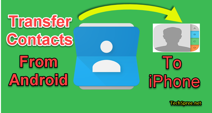 transfer or move contacts from android to iphone