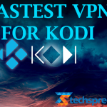 Best Kodi VPN Updated July 2018